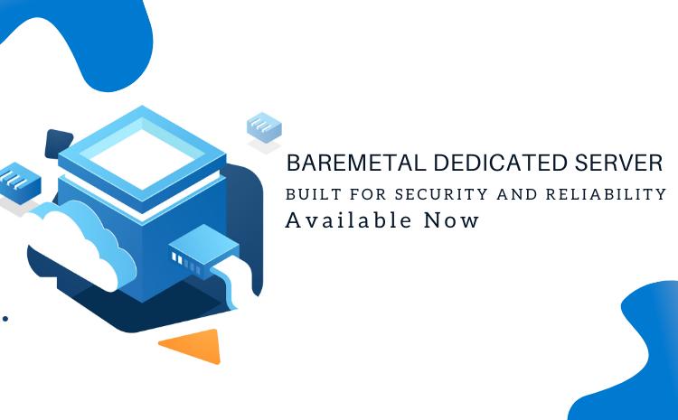 baremetal dedicated servers